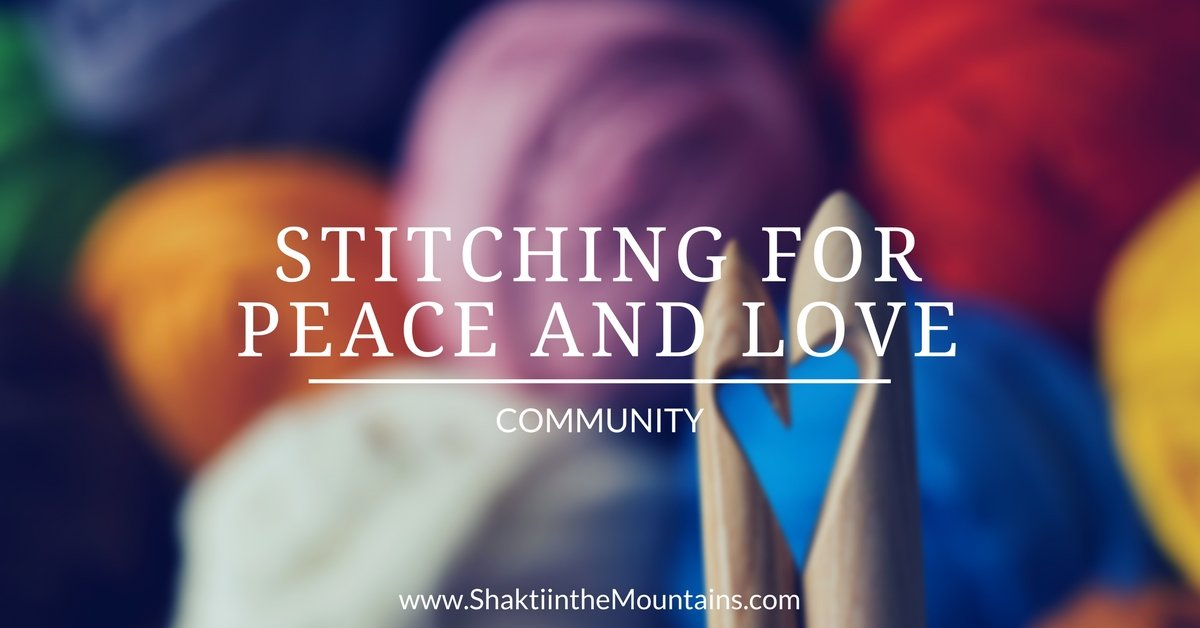 Stitching for Peace and Love